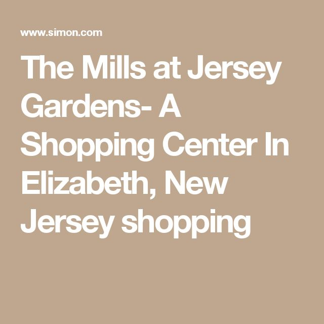 The Mills at Jersey Gardens- A Shopping Center In Elizabeth, New Jersey shopping