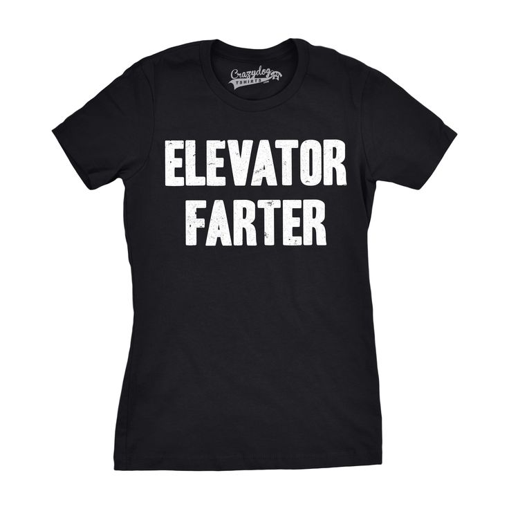 Womens Elevator Farter Funny Gross Farting Bathroom Humor T shirt