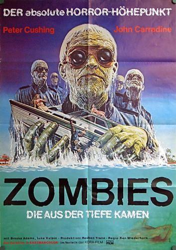 """Zombies - Die aus der Tiefe kamen"" (1977) Alte & Neue Plakate  Filmposter´´s , Magazinposter´s , Kinoposter´s , TV-Poster´s , Old & New Plakate ,"