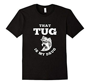 Amazon.com: That Tug Is My Drug - Fishing T-Shirt $21.95 Fishing t-shirt, fishing rood, fishing reed, fishing funny shirt, american fishing shirt, fishing save me, i love fishing shirt, fishing dad, being a fisherman, fisherman shirt, bass fishing, bass fishing shirt, that tug is my drug That Tug Is My Drug Fishing T-Shirt Lightweight, Classic fit, Double-needle sleeve and bottom hem