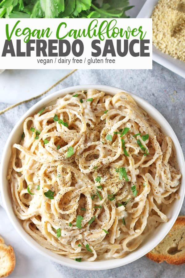 Vegan Cauliflower Alfredo Sauce Recipe Dairy Free Pasta Cauliflower Alfredo Sauce Vegan Alfredo