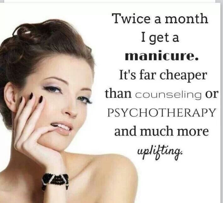 Twice a month I get a manicure . . . #NailQuotes @ShillysWorld