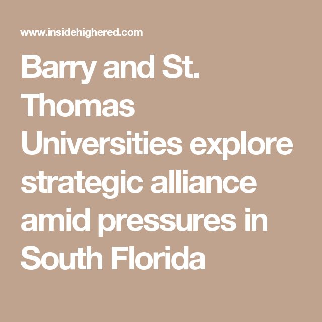 Barry and St. Thomas Universities explore strategic alliance amid pressures in South Florida