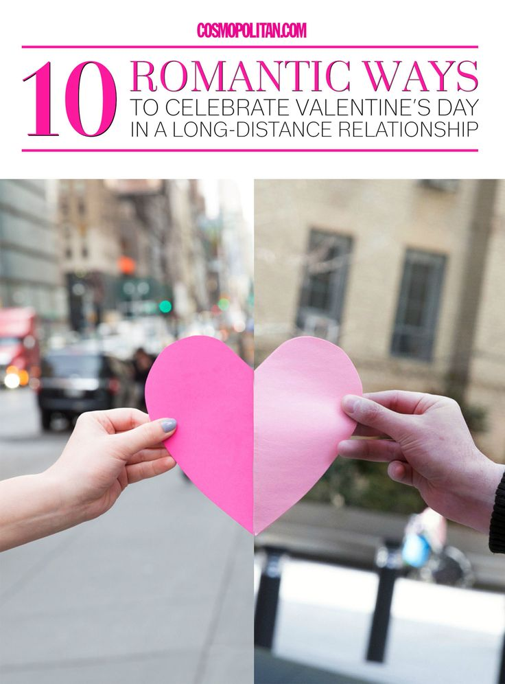 10 Romantic Ways to Celebrate Valentine's Day in a Long-Distance Relationship