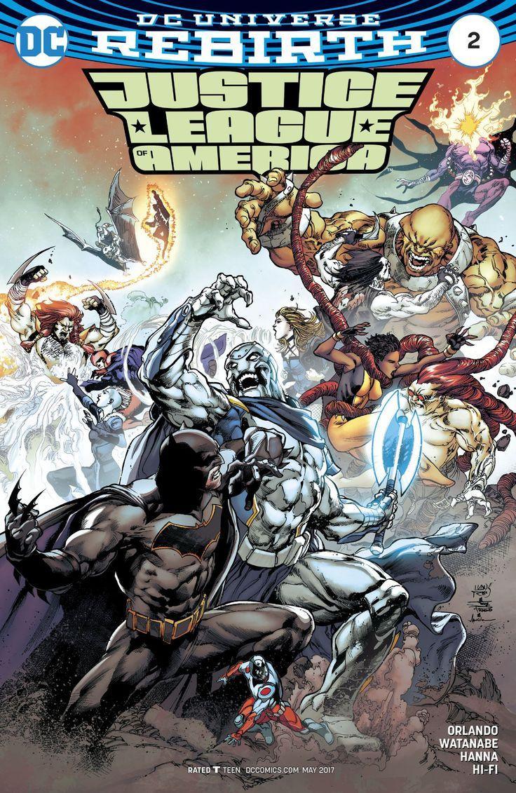 Justice League of America (2017) #2 #DC @dccomics #JusticeLeagueOfAmerica #JLA (Cover Artist: Marcelo Maiolo, Joe Prado & Ivan Reis) Release Date: 3/8/2017