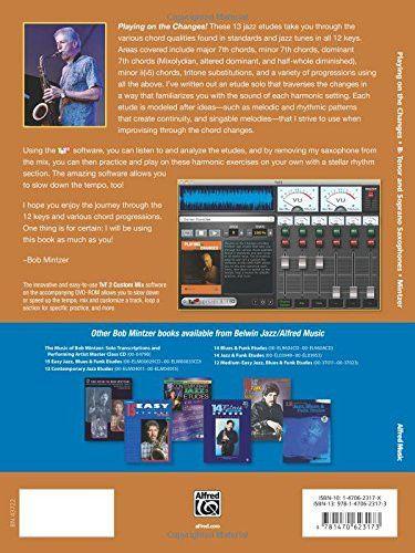 Playing on the Changes: B-flat Tenor Saxophone & Soprano Saxophone, Book & DVD (Belwin Jazz Play-Alo