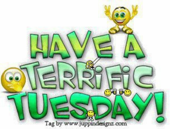 Its Tuesday Happy Tuesday!!...