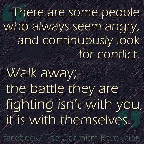 Walk away, don't be provoked