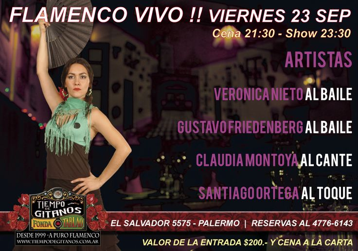 Noche de Flamenco en Palermo El Salvador 5575 Tiempo de Gitanos!!! Reservas al 4776-6143