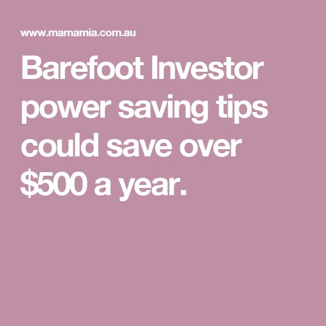 7 best barefoot investor images on pinterest money tips all about barefoot investor power saving tips could save over 500 a year malvernweather Image collections