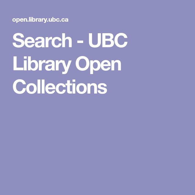 Search - UBC Library Open Collections