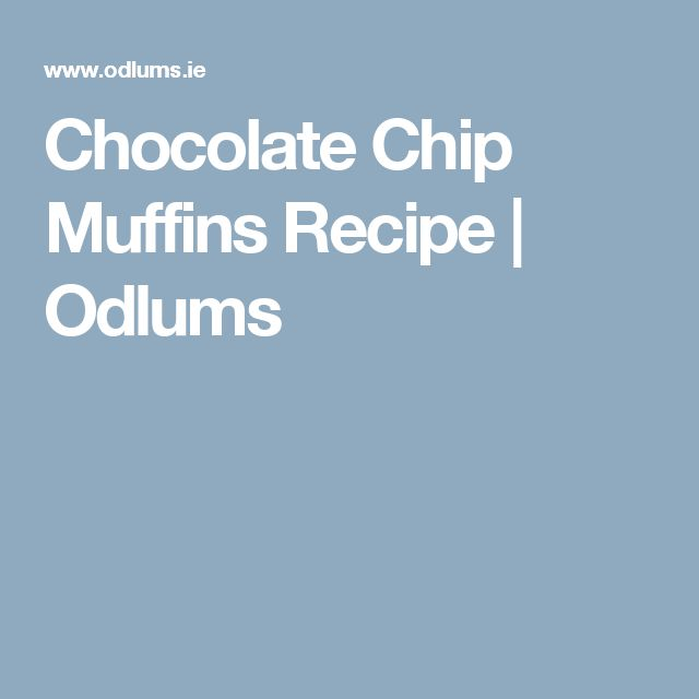 Chocolate Chip Muffins Recipe | Odlums