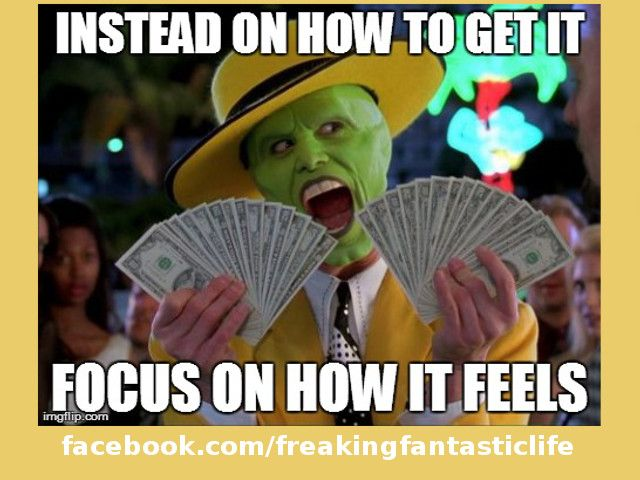 Instead on how to get it focus on how it feels.