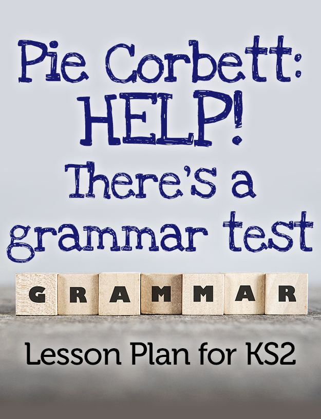 There's no need to panic about the new 'SPAG' test, says Pie Corbett. Just carry on teaching children to read and write effectively, and experiment with punctuation and spelling in context...