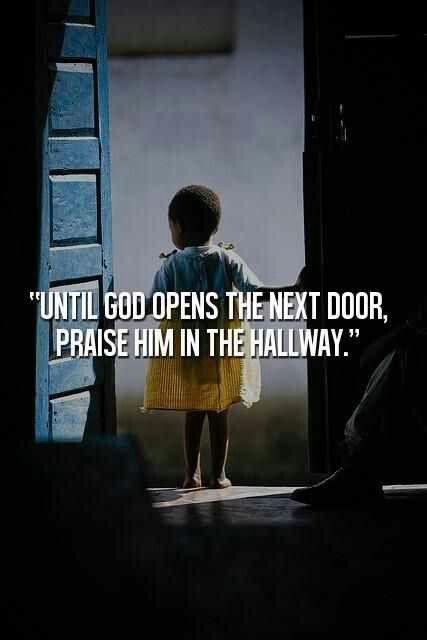 Praise God always.