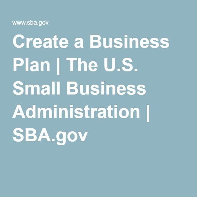 Create a Business Plan | The U.S. Small Business Administration | SBA.gov