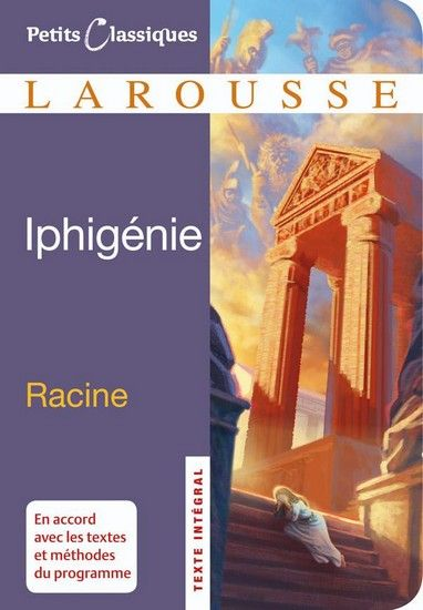 Jean Racine, <i>Iphigénie</i>