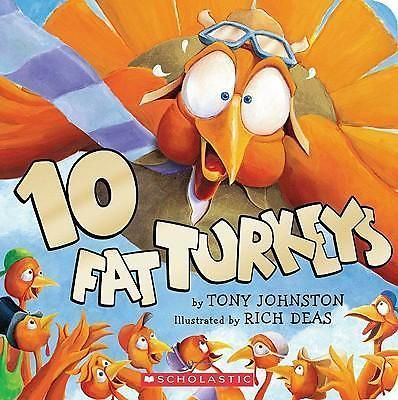 10 Fat Turkeys by Tony Johnston, 9780439459488.