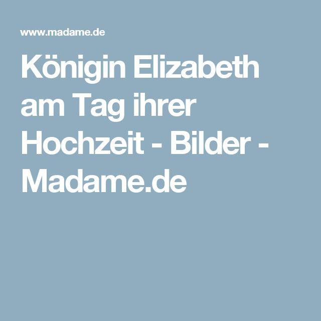 Königin Elizabeth am Tag ihrer Hochzeit - Bilder - Madame.de