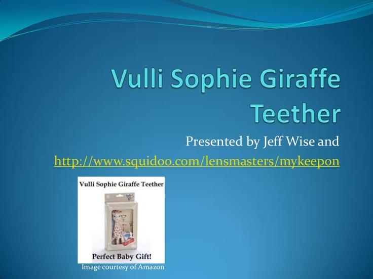 Vulli Sophie Giraffe Teether by therealjeffwise via Slideshare