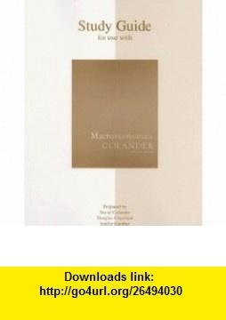 Macroeconomics Study Guide (9780073343723) David Colander , ISBN-10: 0073343722  , ISBN-13: 978-0073343723 ,  , tutorials , pdf , ebook , torrent , downloads , rapidshare , filesonic , hotfile , megaupload , fileserve