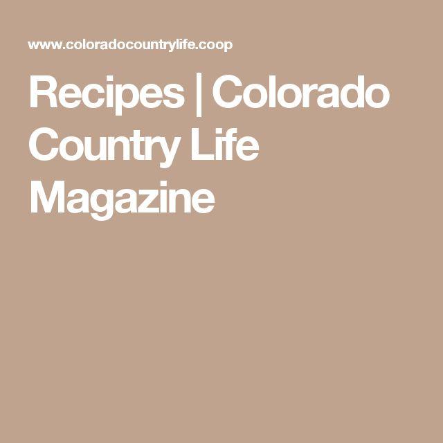Recipes | Colorado Country Life Magazine
