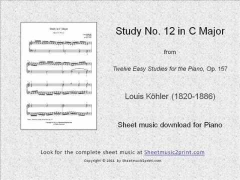 "Louis Köhler (1820-1886) : Study in C Major, Op. 157, No. 12  From the ""Twelve Easy Studies for the Piano"", Op. 157   www.sheetmusic2print.com/Kohler/Study-157-12.aspx"