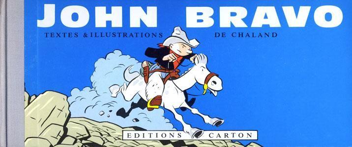 John Bravo 1 John Bravo - stripinfo.be