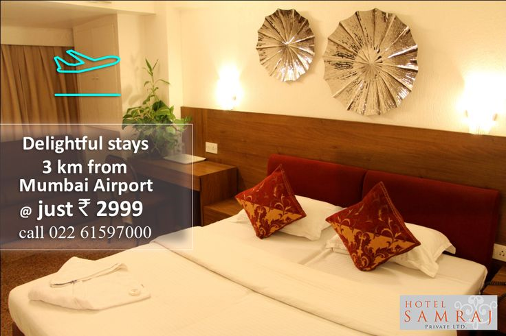 HOTEL SAMRAJ  Free airport pick and drop ANDHERI East - CHAKALA For Reservations Call : 022 61597000 *Quoted price is exclusive of any taxes #hotels #hotel #inn #stay #rooms #room #beststay #bestprice #checkin #checkins #oyorooms #economical #stays #CheckInToOyo #HotelBooking #trivaGoOut #offers #trivago #travel #motel #lodge #airbnb #couchsurfing #makemytrip #trip #holidays #vacations #happystays #luxury #airport