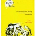 The Tiger's Wife, Tea Obreht  This novel won the 2011 Orange Prize for fiction. The story is narrated by a Yugoslavian girl called Natalia. At the start of the book, her grandfather dies, which compels her to go on a journey to find out what happened to him. Throughout the book, Natalia recalls two of the tales her grandfather used to tell her when she was a child. These are the stories of a tiger, which escaped from Belgrade Zoo in the Second World War, and the tale of a man who could not die. Critics have acclaimed this book for its commentary on Yugoslavia.Girls Call, Book Club, Book Worth, Belgrade Zoos, Tigers Wife, Orange Prizes, Teas Obreht, Grandfather Die, Natalia Recall