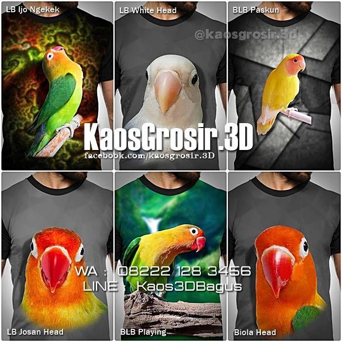 GROSIR KAOS BURUNG MURAH, Kaos 3D Harga Grosir Untuk Pedagang, Kaos 3D Harga Murah, Kaos Kicau Mania Murah, Kaos Lovebird Murah, https://kaos3dbagus.wordpress.com, WA : 08222 128 3456, LINE : Kaos3DBagus