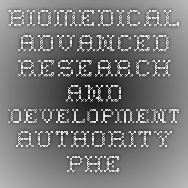 Biomedical Advanced Research and Development Authority - PHE