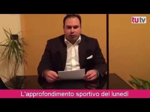 Approfondimento sportivo del Lunedi TUTIVU.IT