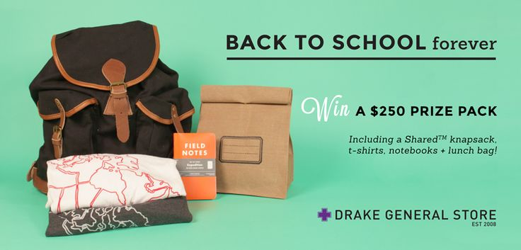 #Win $250 in prizes for #backtoschoolforever from Drake General Store! CAN Only - 9/8