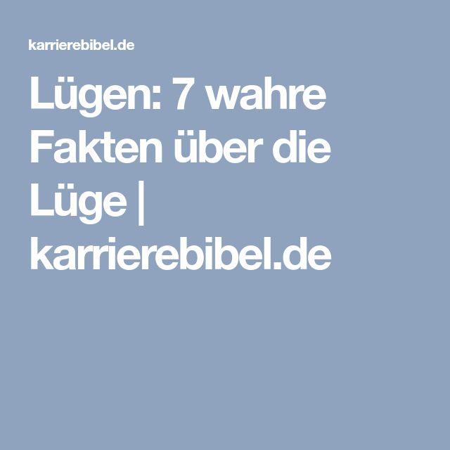 Lügen: 7 wahre Fakten über die Lüge | karrierebibel.de