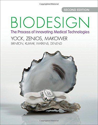 Biodesign: The Process of Innovating Medical Technologies: Paul G. Yock, Stefanos Zenios, Josh Makower, Todd J. Brinton, Uday N. Kumar, F. T. Jay Watkins, Lyn Denend, Thomas M. Krummel, Christine Q. Kurihara: 9781107087354: Amazon.com: Books