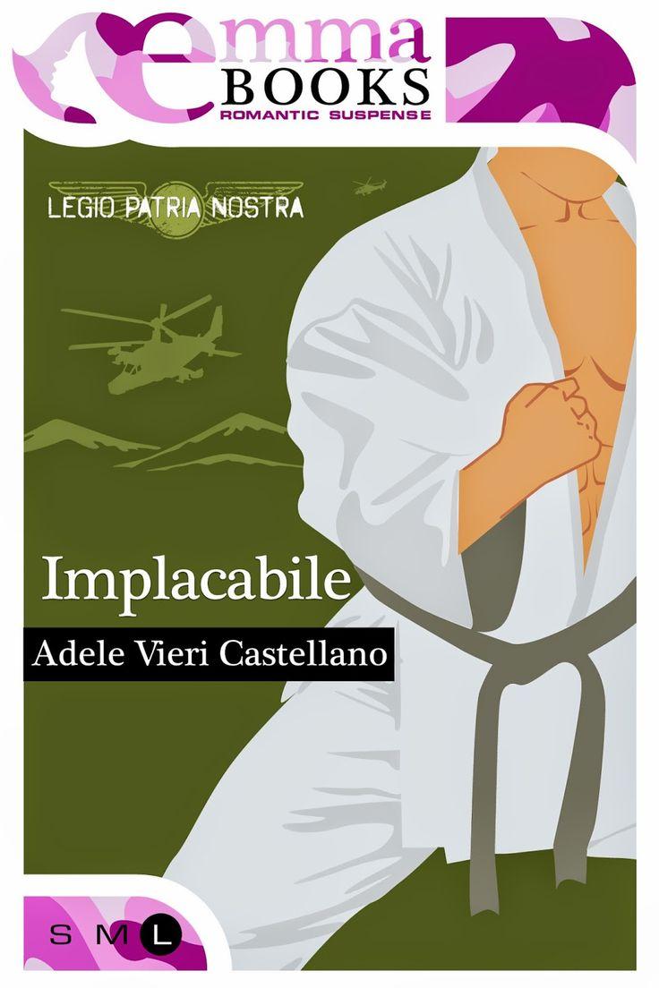 Sognando tra le Righe: IMPLACABILE  Adele Vieri Castellano    Doppia rece...