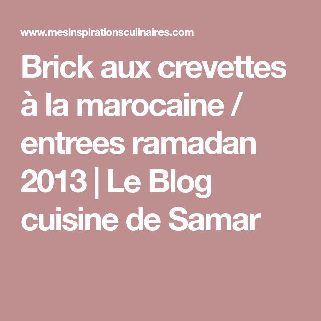 Brick aux crevettes à la marocaine / entrees ramadan 2013 | Le Blog cuisine de Samar
