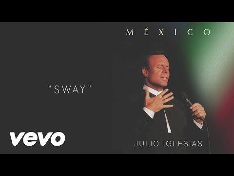 Julio Iglesias - Sway (Cover Audio) - YouTube