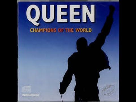 Queen   Champions of the World