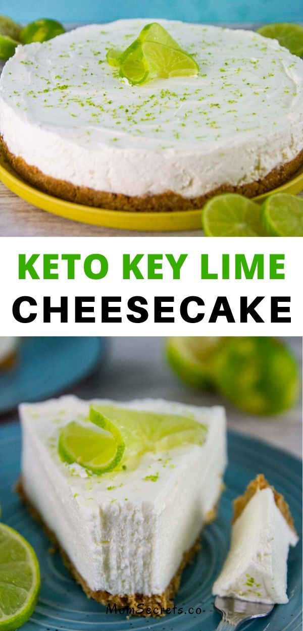 No Bake Keto Low Carb Key Lime Cheesecake Easy Recipe Recipe Key Lime Cheesecake Lime Cheesecake Keto Dessert Recipes