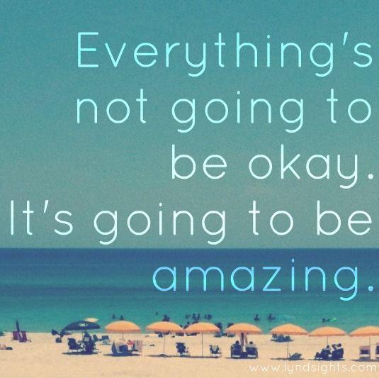 Everything Amazing: Quotes Sayings Inspirational, Quotes Lyrics, Life Motto, Sayings Quotes, Wisdom, Things, Life S Amazing