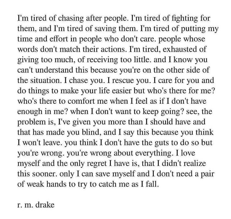Chasing after people. R. M. Drake quote