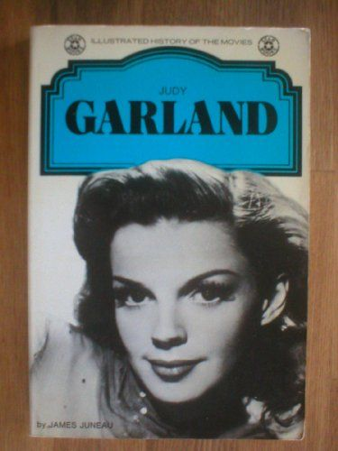 """Judy Garland (Illustrated History of the Movies)"" av James Juneau"