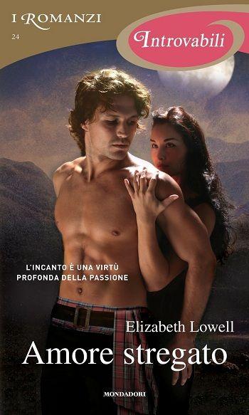 24. Amore stregato - Elizabeth Lowell