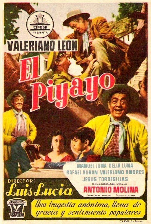"""El Piyayo (1956) """"El piyayo"""" de Luis Lucia - tt0048494"""