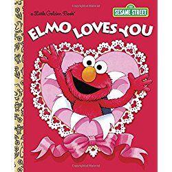 Elmo Loves You (Sesame Street) (Little Golden Book)