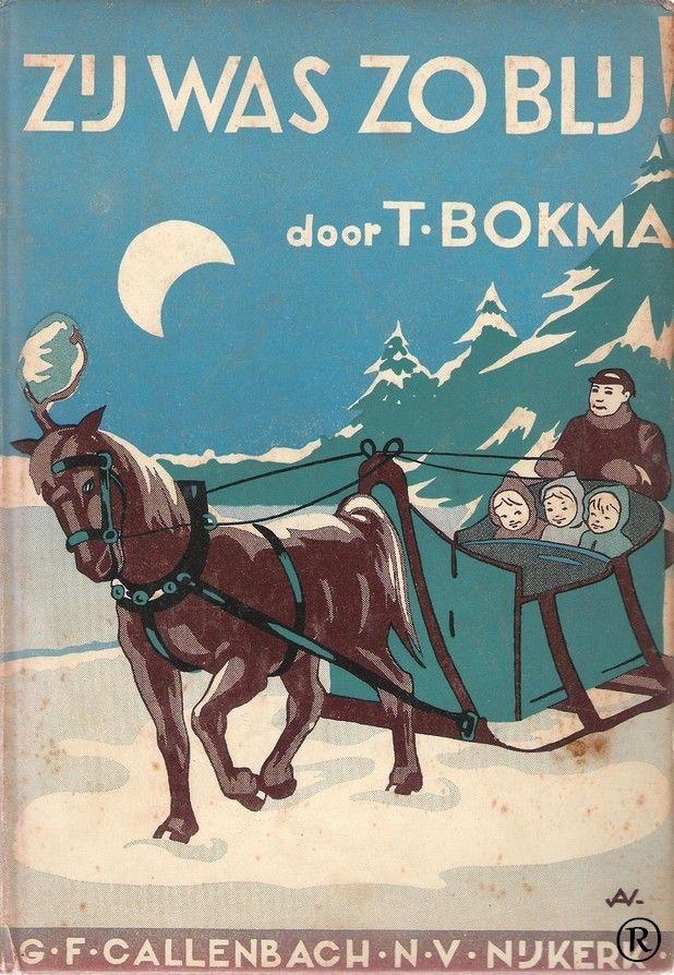 Zij was zo blij, geschreven door T.Bokma. 1e druk. Uitgegeven in 1952 door Callenbach - Nijkerk.Illustraties door Annie van Veen.