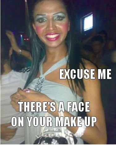 excuse me: Too Much Makeup, Girls, Make Up, Friends, Faces, Makeup Fails, So Funny, Excuses Me, Clowns
