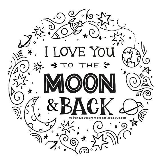 i you to the moon and back print handlettered print